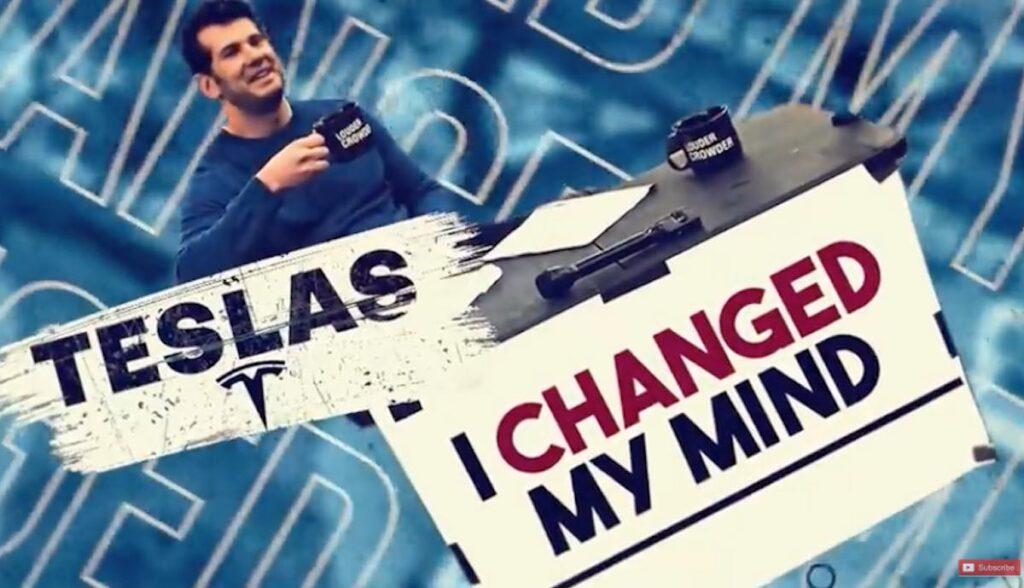 tesla youtube changes my mind crowder