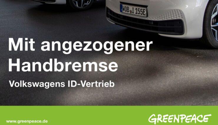 greenpeace studie vokswagen id.3 vertrieb